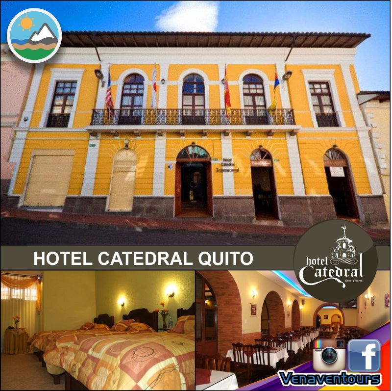 HOTEL CATEDRAL QUITO